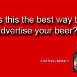 Is this the best way to advertise beer?
