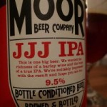 JJJ IPA – Moor Brewing Co (9.5%)