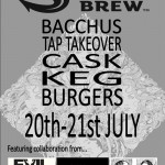 Bacchus Siren Craft Brew take over 20th-21st July 2013